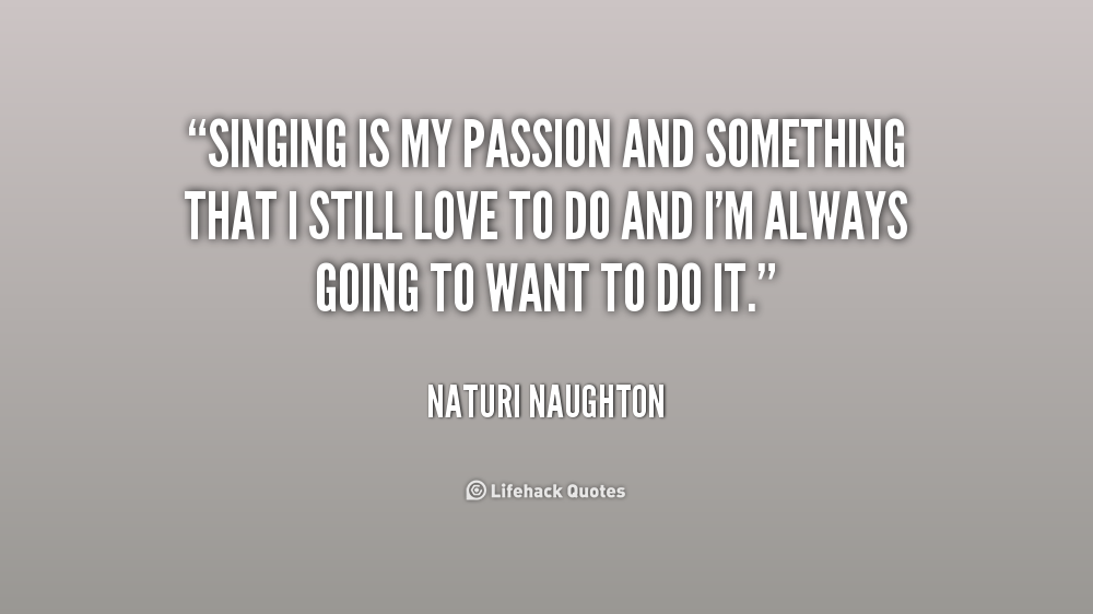 Passion And Music Quotes Top 46 Famous Quotes About Passion And Music