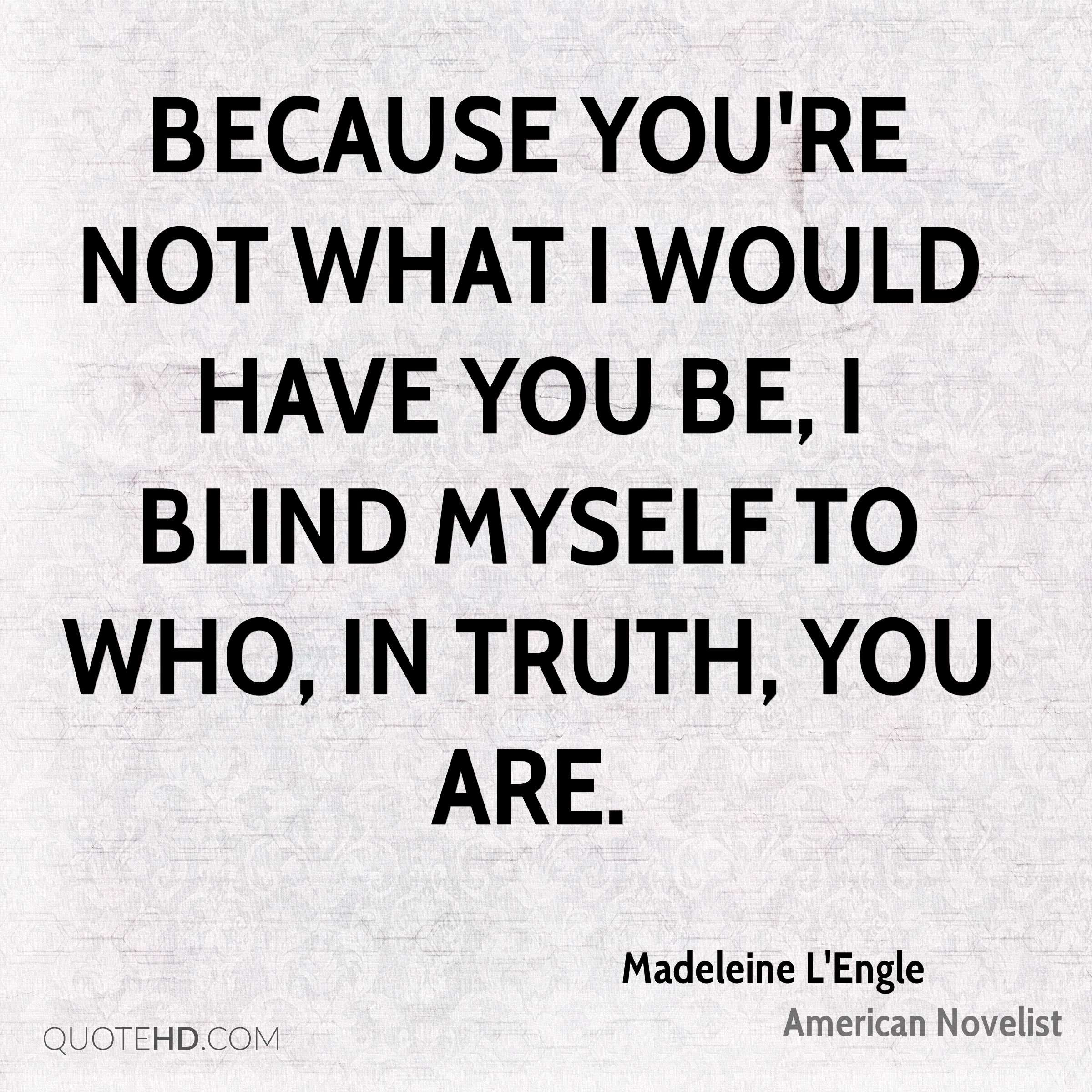 Madeleine Lengle Quotes Quotehd