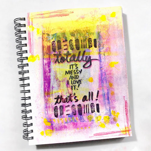 Project Thursday – Totally Messy Mixed Media Art Journal