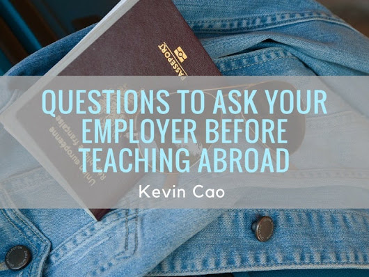Questions To Ask Employers Before Teaching Abroad