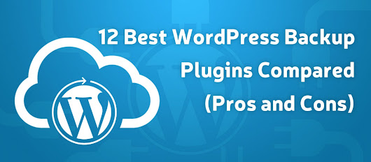 12 Best WordPress Backup Plugins Compared (Pros and Cons) - Glorywebs