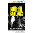 Murder Ballads eBook: Keith Dumble: : Kindle Store