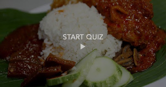 To all the nasi lemak lovers out there, try this quiz to see what it says about you!