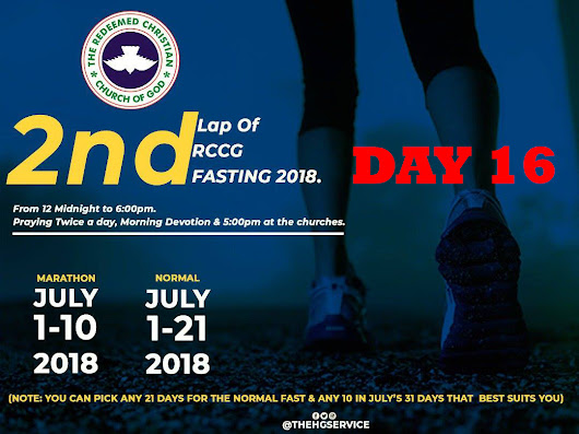 Day 16: RCCG Fasting July 2018 Prayer Points
