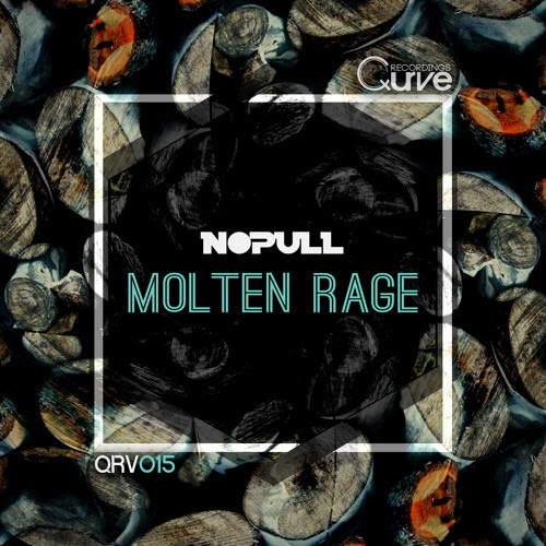 Nopull - Molten Rage [OUT NOW]