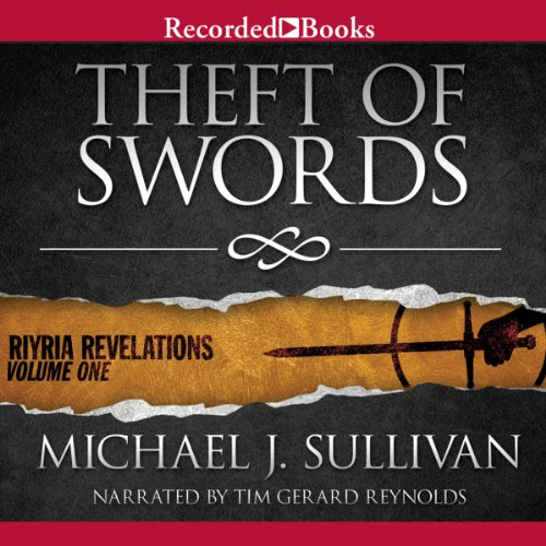 Theft of Swords: Riyria Revelations, Volume 1 Audiobook | Michael J. Sullivan | Audible.com