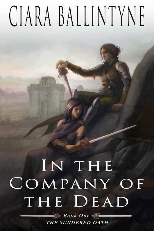 NEW RELEASE Ciara Ballintyne's Epic Fantasy 'In the Company of the Dead'
