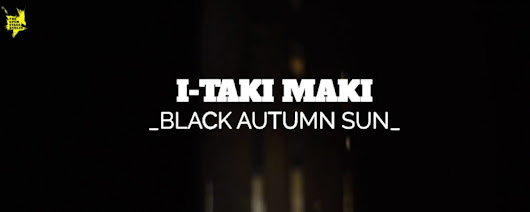 News I-Taki Maki - New live video for I-Taki Maki on The Open Stage Berlin