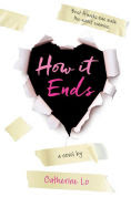 Title: How It Ends, Author: Catherine Lo