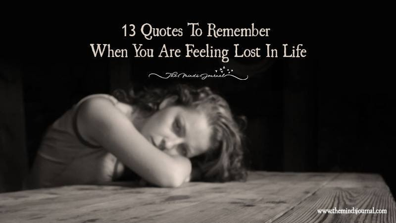 Feeling Lost In Life Quotes Quotes About Life
