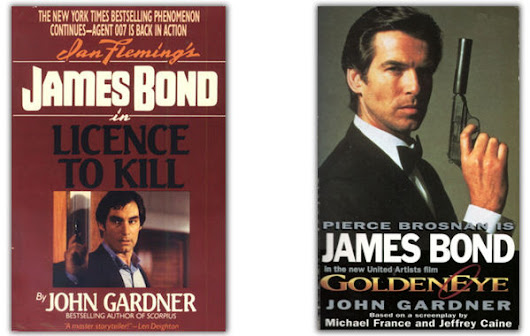 The Bond Novelizations Part II: Licence to Kill and GoldenEye | The James Bond Dossier