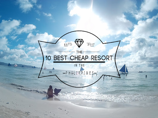 The 10 Best Cheap Resorts in Philippines - Pinay Nomad