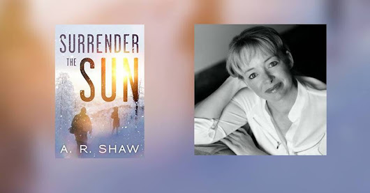 Surrender the Sun Book 2 Release Day! - AR Shaw