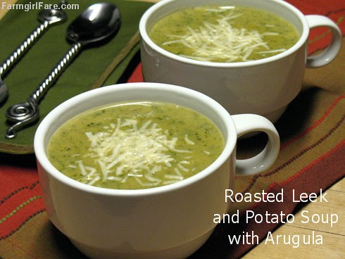Roasted Leek and Potato Soup with Arugula - FarmgirlFare.com