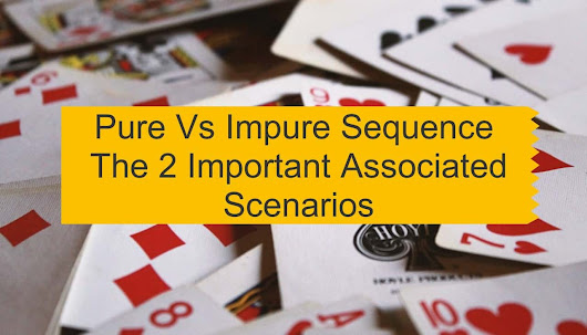 Pure Vs Impure Sequence - The 2 Important Associated Scenarios