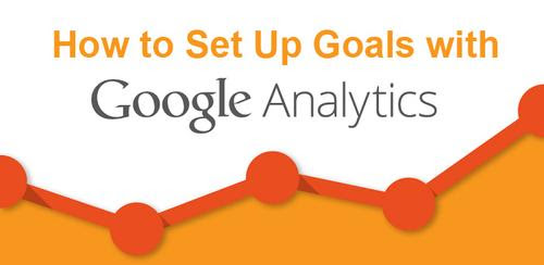 How to Set Up Google Analytics Goals for the New Year