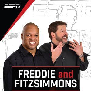 Freddie And Fitzsimmons Show Podcenter Espn Radio