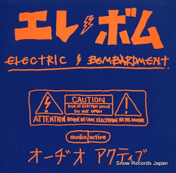 AUDIO ACTIVE electric bombardment