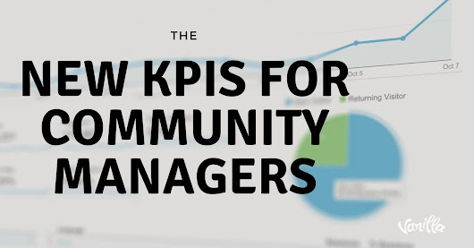 [Community] The New KPIs for Community Managers