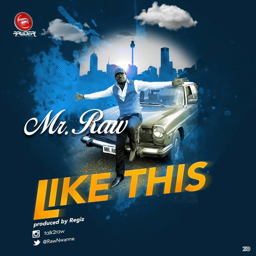 Mr. Raw – Like This