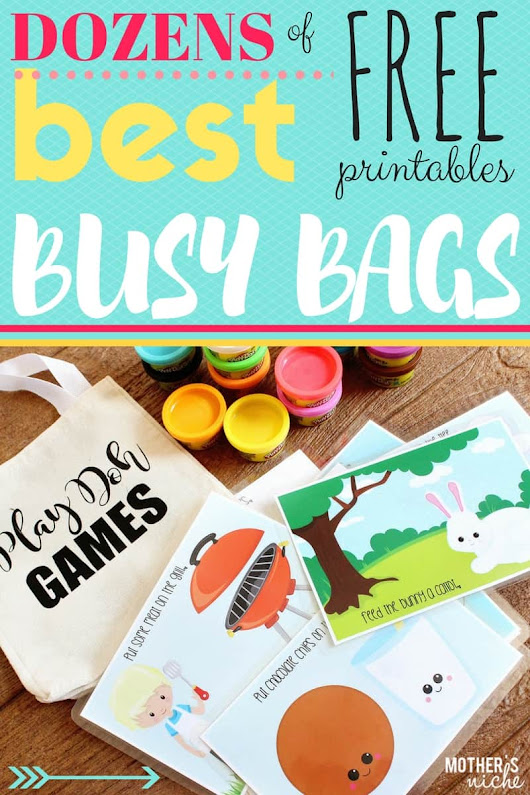 THE BEST BUSY BAGS EVER : TONS of FREE PRINTABLE ACTIVITIES for your Toddler and Preschooler