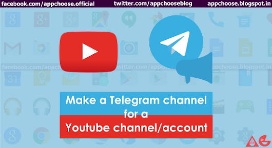 How to make a telegram channel for a youtube channel/account !