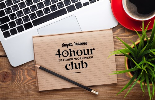 40 Hour Teacher Workweek Club is open to new members through July 6th
