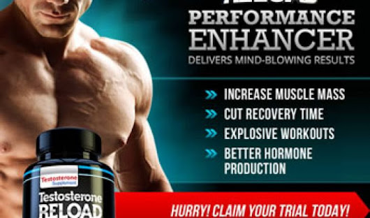 Testosterone Reload Review - Do You Really Need This Testosterone Booster?