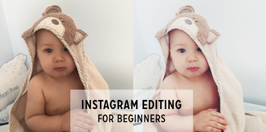 Instagram Editing for Beginners