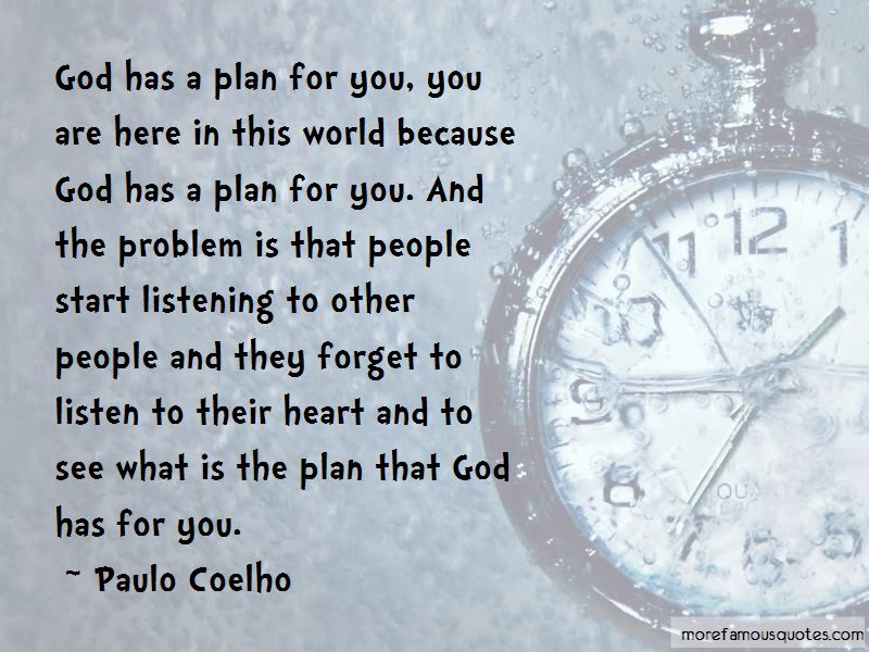God Has Plan For Us Quotes Top 33 Quotes About God Has Plan For Us