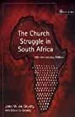 The Church Struggle in South Africa: 25th Anniversary Edition