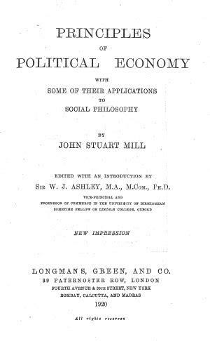 Principles of Political Economy (1848) - John Stuart Mill