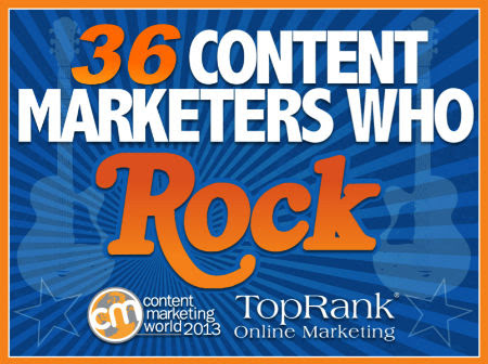 36 Content Marketers Who Rock – Content Marketing World eBook #CMWorld