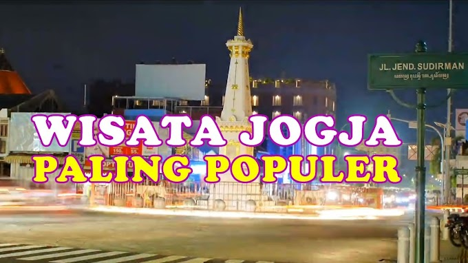 7 Destinasi Wisata di Yogyakarta