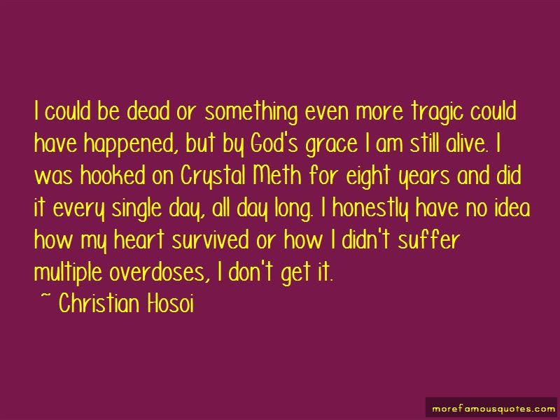 I Am Still Alive Quotes Top 64 Quotes About I Am Still Alive From