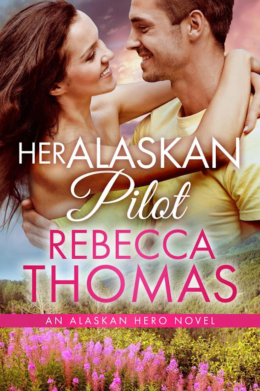Available to Pre-order: Her Alaskan Pilot by Rebecca Thomas