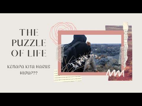 Mengenali Jati Diri || The Puzzle Of Life ||