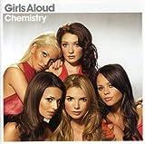 Girls Aloud - Chemistry