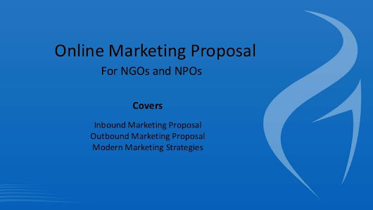 Online Marketing Proposal for NGOs and Non Profit Organizations