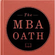 The MBA Oath | Responsible Value Creation
