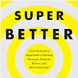 SuperBetter: A Review and Request to Read This! | Coffee For The Brain