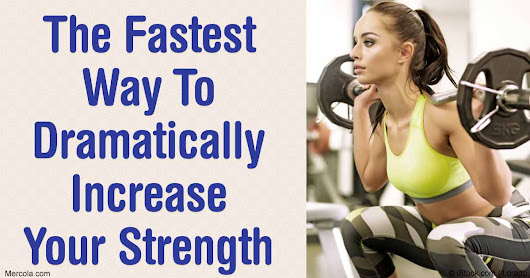 The Fastest Way to Dramatically Increase Strength