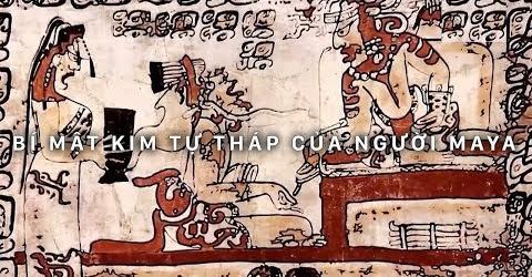 Bí ẩn Kim Tự Tháp của người Maya   Khám phá thế giới (Thuyết Minh)