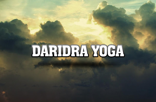 Daridra Yoga - Vedic Astrology Blog | Indian Astrology Blog - Astro-Vision