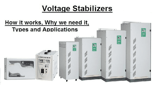 What is Voltage Stabilizer - Why we need it, How it works, Types and Applications