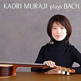 Kaori Muraji Plays Bach