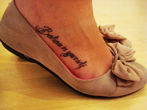 Believe In Yourself Girl Tattoo On Foot Tattoomagz