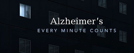 Home | Alzheimer's: Every Minute Counts