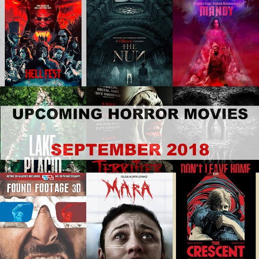 Real Queen of Horror | Long Live Horror!: Upcoming Horrors - September 2018