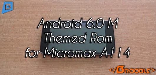 Android M 6.0 Rom for Micromax Canvas 2.2 A114